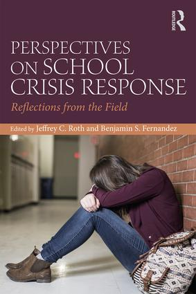 Perspectives on School Crisis Response: Reflections from the Field, 1st Edition (Paperback) book cover