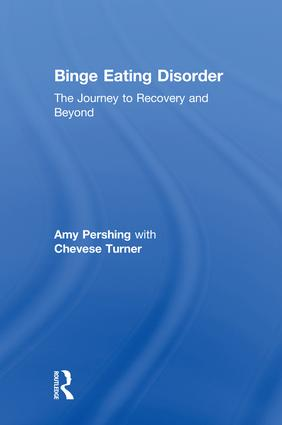 Binge Eating Disorder: The Journey to Recovery and Beyond, 1st Edition (Hardback) book cover