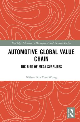 Automotive Global Value Chain: The Rise of Mega Suppliers, 1st Edition (Paperback) book cover