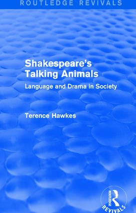 Routledge Revivals: Shakespeare's Talking Animals (1973): Language and Drama in Society book cover