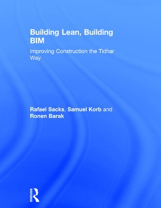 Building Lean, Building BIM: Improving Construction the Tidhar Way book cover