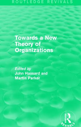 Routledge Revivals: Towards a New Theory of Organizations (1994): 1st Edition (Hardback) book cover