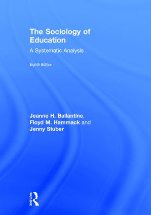 The Sociology of Education: A Systematic Analysis, 8th Edition (Hardback) book cover