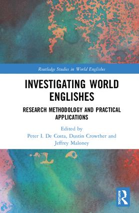 Investigating World Englishes: Research Methodology and Practical Applications book cover