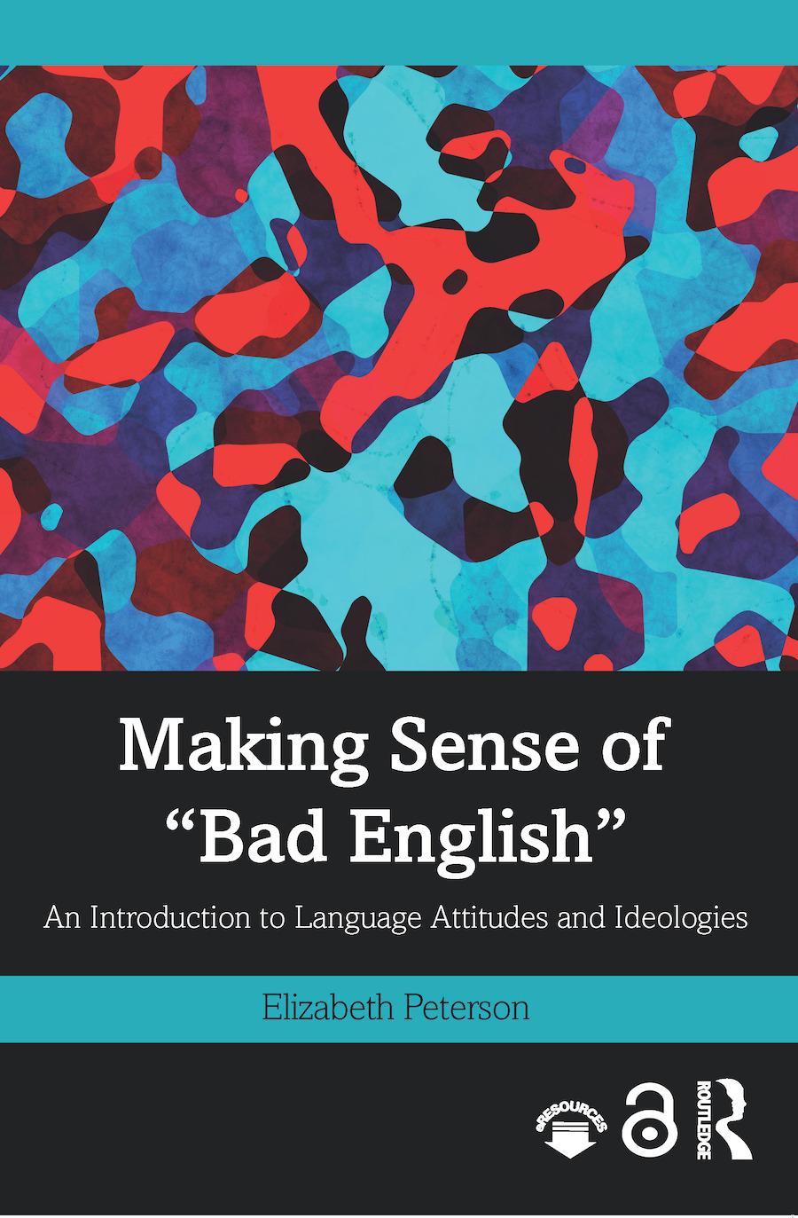 """Making Sense of """"Bad English"""""""