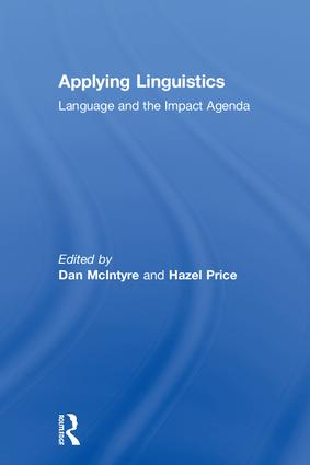 Applying Linguistics: Language and the Impact Agenda, 1st Edition (Hardback) book cover