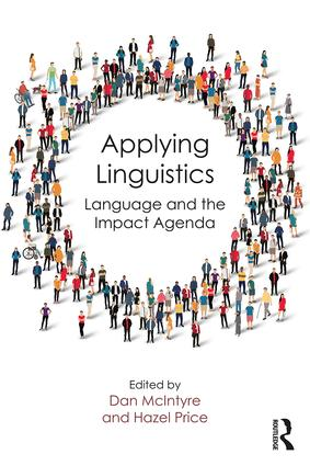 Applying Linguistics: Language and the Impact Agenda, 1st Edition (e-Book) book cover