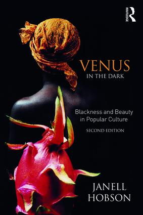 Venus in the Dark: Blackness and Beauty in Popular Culture book cover