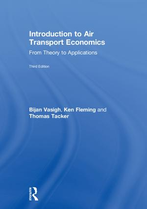Introduction to Air Transport Economics: From Theory to Applications, 3rd Edition (Hardback) book cover
