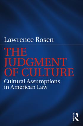 The Judgment of Culture: Cultural Assumptions in American Law (Paperback) book cover