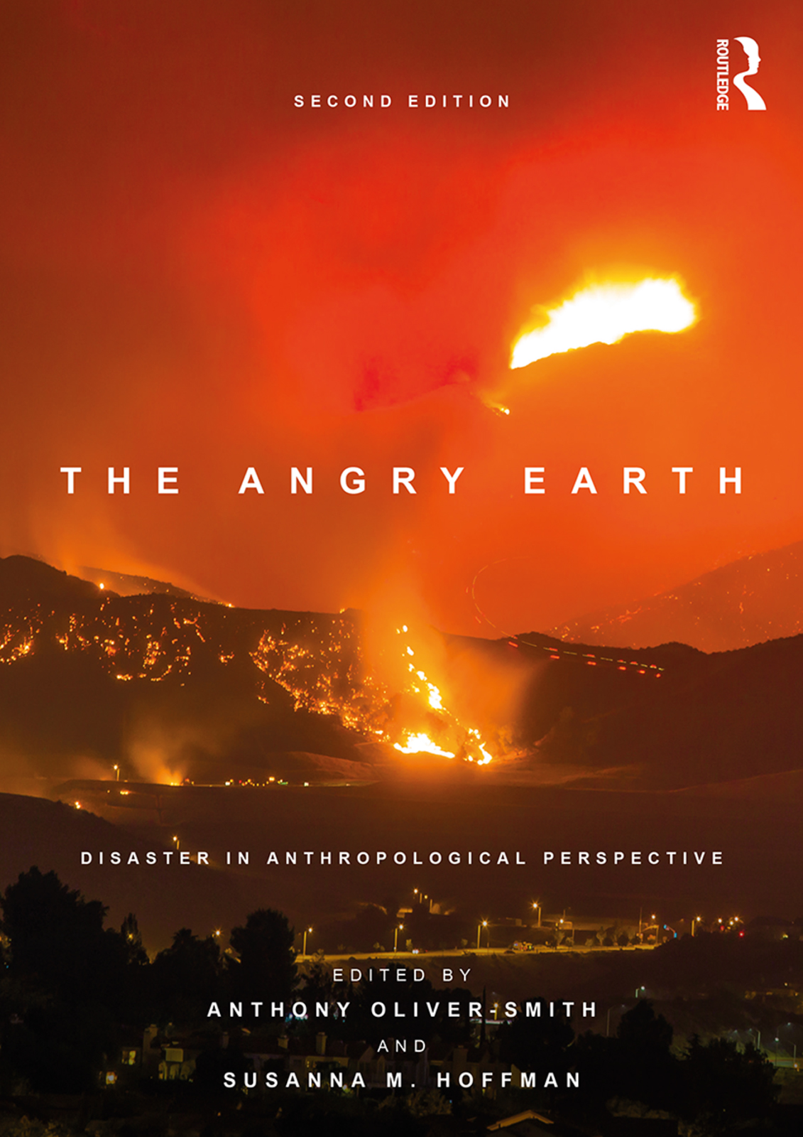 The Angry Earth: Disaster in Anthropological Perspective book cover