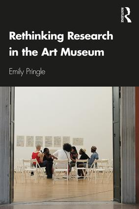 Rethinking Research in the Art Museum: 1st Edition (Paperback) book cover