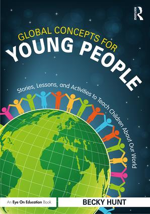 Global Concepts for Young People: Stories, Lessons, and Activities to Teach Children About Our World book cover