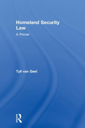 Homeland Security Law: A Primer, 1st Edition (Hardback) book cover