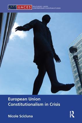 European Union Constitutionalism in Crisis: 1st Edition (Paperback) book cover