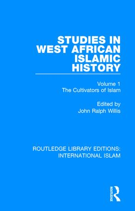 Studies in West African Islamic History: The Cultivators of Islam book cover