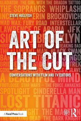 Art of the Cut: Conversations with Film and TV Editors book cover