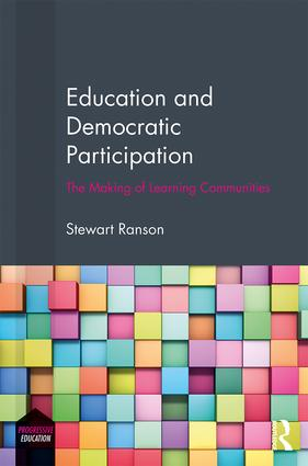 Education and Democratic Participation: The Making of Learning Communities, 1st Edition (Hardback) book cover