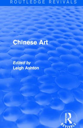 Routledge Revivals: Chinese Art (1935): 1st Edition (Paperback) book cover
