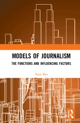 Models of Journalism: The functions and influencing factors book cover