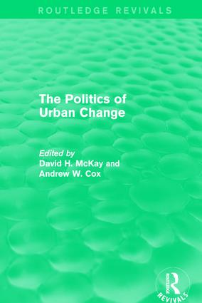 Routledge Revivals: The Politics of Urban Change (1979): 1st Edition (Paperback) book cover