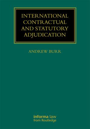 International Contractual and Statutory Adjudication (Hardback) book cover