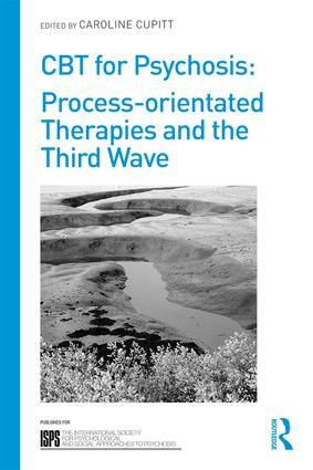 CBT for Psychosis: Process-orientated Therapies and the Third Wave (Paperback) book cover