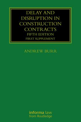 Delay and Disruption in Construction Contracts: First Supplement book cover
