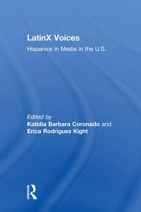LatinX Voices: Hispanics in Media in the U.S book cover