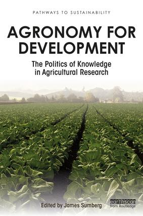 Agronomy for Development: The Politics of Knowledge in Agricultural Research (Paperback) book cover