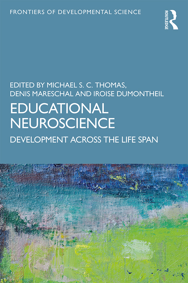 Educational Neuroscience: Development Across the Life Span book cover