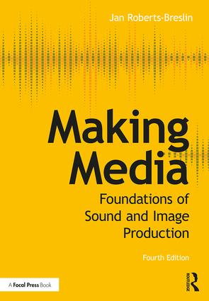Making Media: Foundations of Sound and Image Production book cover