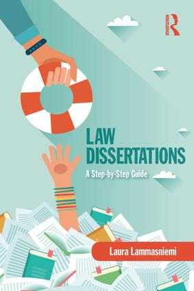 Law Dissertations: A Step-by-Step Guide, 1st Edition (Paperback) book cover
