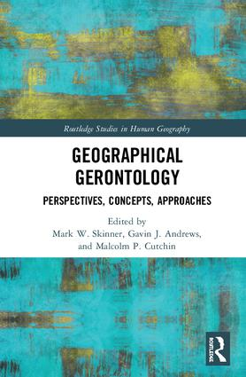 Geographical Gerontology: Perspectives, Concepts, Approaches, 1st Edition (Hardback) book cover