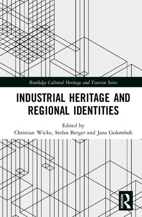 Industrial Heritage and Regional Identities book cover