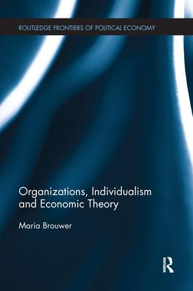Organizations, Individualism and Economic Theory book cover