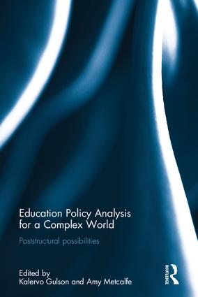 Education Policy Analysis for a Complex World: Poststructural possibilities (Hardback) book cover