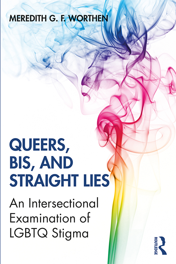 Queers, Bis, and Straight Lies: An Intersectional Examination of LGBTQ Stigma book cover