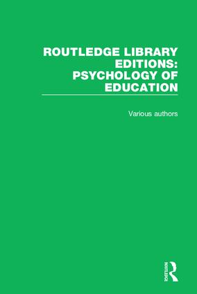 Routledge Library Editions: Psychology of Education: 53 Volume Set, 1st Edition (Hardback) book cover