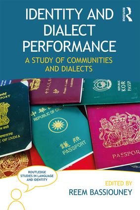 Identity and Dialect Performance: A Study of Communities and Dialects book cover