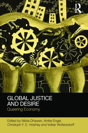 Global Justice and Desire: Queering Economy book cover