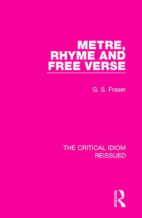 Metre, Rhyme and Free Verse: 1st Edition (Hardback) book cover