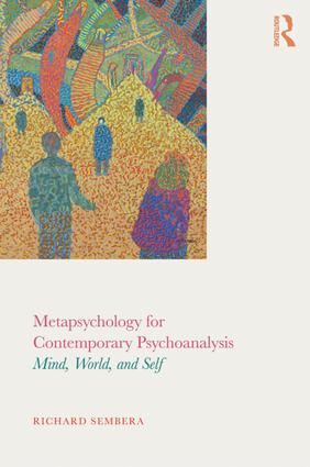 Metapsychology for Contemporary Psychoanalysis: Mind, World, and Self, 1st Edition (Paperback) book cover