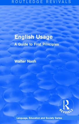 Routledge Revivals: English Usage (1986): A Guide to First Principles book cover