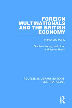 Foreign Multinationals and the British Economy: Impact and Policy book cover