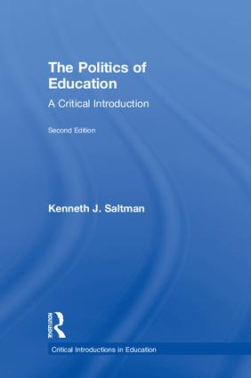 The Politics of Education: A Critical Introduction, 2nd Edition (Hardback) book cover