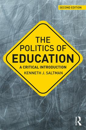 The Politics of Education: A Critical Introduction book cover