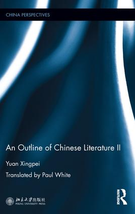 An Outline of Chinese Literature II: 1st Edition (Paperback) book cover