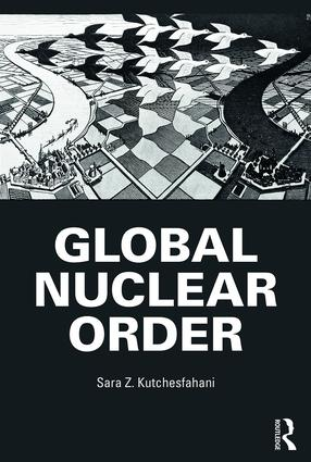 Global Nuclear Order: 1st Edition (Paperback) book cover