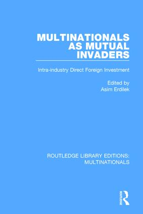 Multinationals as Mutual Invaders: Intra-industry Direct Foreign Investment book cover